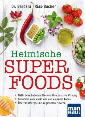 Ratgeber: Ganzheitliche Ernährung mit regionalen Zutaten - Das Gute liegt so nah