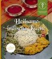 Aktuelles: Heilsame indische Küche -  Leichte Gerichte aus dem Ayurveda